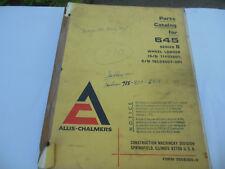 Vintage Allis-Chalmers Parts Catalog For 645 Series B Wheel Loader, Good/Used