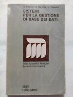 BOOK SISTEMI PER LA GESTIONE DI BASE DEI DATI BRACCHI MARTELLA PELAGATTI ISEDI