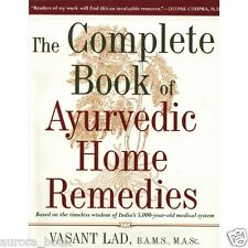 The Complete Book of Ayurvedic Home Remedies by Vasant Lad Paperback WT36489