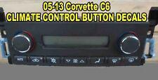 05 06 07 08 09 10 11 12 13 C6 CORVETTE CLIMATE CONTROL BUTTON DECAL STICKER