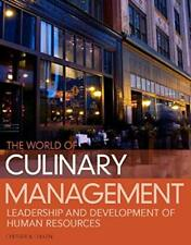 World of Culinary Management by Jerald W. Chesser