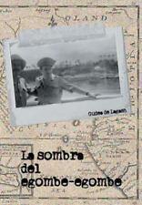 La Sombra Del Egombe - Egombe by Gudea De Lagash (2013, Hardcover)