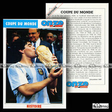 COUPE DU MONDE Histoire (Photo : DIEGO MARADONA) - Fiche Football 1989