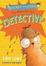 """VERY GOOD"" Lowe, Dave, My Hamster is a Detective (Stinky and Jinks), Book"