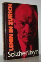 Alexander I Solzhenitsyn, Aleksandr / LENIN IN ZURICH 1st Edition 1976