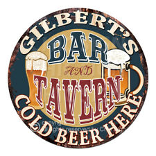 CPBT-0199 GILBERT'S BAR N TAVERN COLD BEER HERE Sign Father's Day Gift For Man
