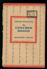 WALLACE EDGAR IL CERCHIO ROSSO MONDADORI 1931 I° EDIZ.