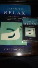 Learn To Relax: Facing Tension, Conquering Stress,  George, Mike + cassette tape
