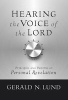 Hearing the Voice of the Lord [ Gerald N Lund ] Used - Acceptable
