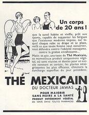 Publicité Thé Mexicain  Medecine Pharmacie corde à sauter  ad  1934 - 6h