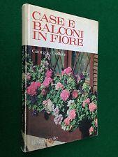 Giorgio OELKER - CASE E BALCONI IN FIORE , Edagricole (1976) libro