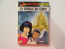 YOKO TSUNO T11 EO1981 BE/TBE LA SPIRALE DU TEMPS EDITION ORIGINALE
