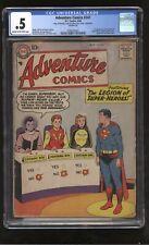 Adventure Comics #247 (DC 1958) 1st Appearance of Legion of Super-Heroes CGC .5