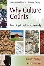 Solutions: Why Culture Counts : Teaching Children of Poverty by Donna Walker...