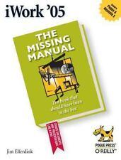 Missing Manual: iWork'05 von Jim elferdink (2005, Taschenbuch)