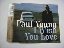 PAUL YOUNG - I WISH YOU LOVE - CD SINGLE EXCELLENT CONDITION 1997