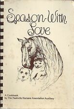 *NASHVILLE TN 1980 HUMANE ASSN AUXILIARY COOK BOOK *SEASON WITH LOVE *TENNESSEE