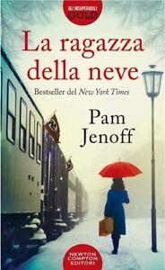 Pam Jenoff - La ragazza della neve - Libro NUOVO in Italiano a Copertina Rigida