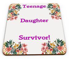 Teenage Daughter Survivor! Funny Novelty Glossy Mug Coaster
