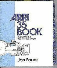 The Arri 35 Book: A Guide to the 35BL and 35-3 System