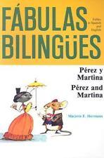 Perez y Martina/Perez and Martina Fabulas Bilingues English and Spanish Editi