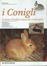 I conigli - il nano e le altre razze da compagnia - Marta Avanzi - De Vecchi Ed.