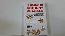 IL SOGNO DI ANTHONY DE MELLO