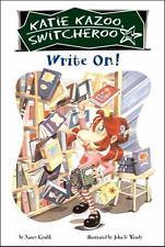 Katie Kazoo, Switcheroo: Write On! 17 by Nancy Krulik (2005, Paperback)