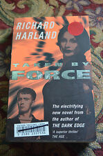 Taken by Force by RICHARD HARLAND - 1998 1st ed Small PB