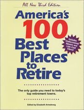 Americas 100 Best Places to Retire (all new third