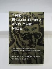 THE BLACK BOOK AND THE MOB By Ronald A. Farrell 1st Edition 1995 Crime, Vegas