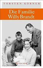 Die Familie Willy Brandt von Körner, Torsten   Buch   Zustand akzeptabel