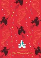 The Wizard Of Oz (puffin Classics): By L. Frank Baum