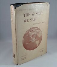 """The World We Saw"" by Mary Bell Decker. Hardcover First 1950 Author Signed"