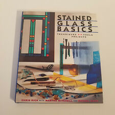 Stained Glass Basics: Techniques, Tools, Projects Artwork, Ward, Mitchell & Rich