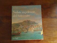 Spinosa, Di Mauro - Vedute napoletane del Settecento - Electa Napoli - 1996