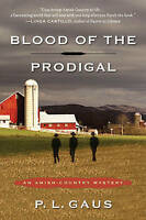 NEW Blood of the Prodigal: An Amish-Country Mystery by P. L. Gaus