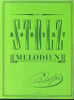 Robert Stolz Melodien Band 1 - für Gesang und Klavier
