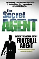 The Secret Agent: Inside of the World of the Football Agent-ExLibrary