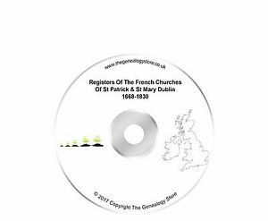 Registers Of The French Churches Of St Patrick & St Mary Dublin 1668-1830