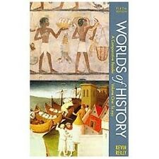 Worlds of History A Comparative Reader Reilly,  5th Edition Volume I: To 1550