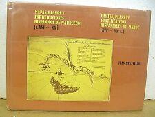Mapas, Planos, y Fortificaciones Hispanicos De Marruecos y Cartes, Plans HB/DJ