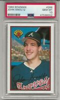 1989 BOWMAN #266 JOHN SMOLTZ, PSA 10 GEM MINT, RC, ROOKIE, HOF, ATLANTA BRAVES