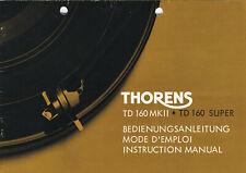 Original Bedienungsanleitung THORENS 160 MK II  TD 160 SUPER  220V