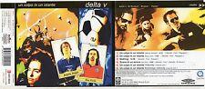 DELTA V CD single 6 tracce UN COLPO IN UN ISTANTE + traccia ROM + VIDEOCLIP 2002