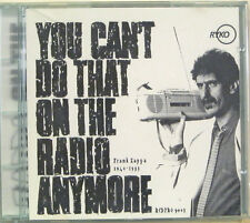 """FRANK ZAPPA """"YOU CAN'T DO THAT ON THE RADIO ANYMORE"""" cd promo USA mint"""