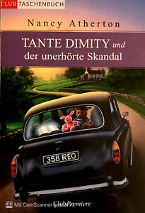 Tante Dimity und der unerhörte Skandal von Nancy Atherton ☆Zustand 1☆