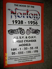 NORTON SV OHV SINGLES MANUAL 16H 1 50 55 18 20 ES2 19R & 19S MODELS 1938-1956