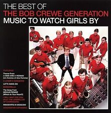 The Best of the Bob Crewe Generation: Music to Watch Girls By by Bob Crewe...