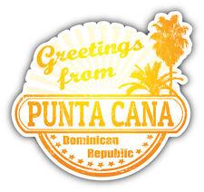 Punta Cana Dominican Republic Greetings Label Car Bumper Sticker Decal 5'' x 5''